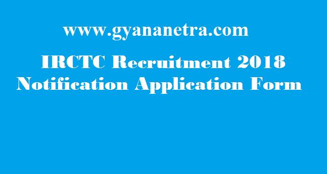 IRCTC Recruitment 2018 Apply Offline