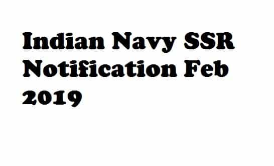 Indian Navy SSR Notification Feb 2019