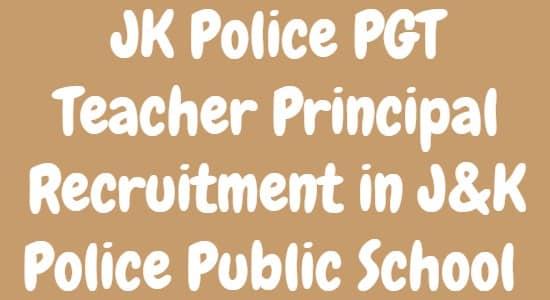 JK Police PGT Teacher Principal Recruitment