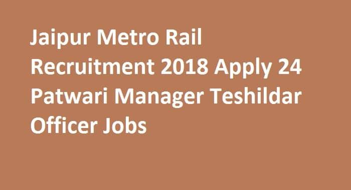 Jaipur Metro Rail Recruitment 2018