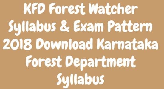 KFD Forest Watcher Syllabus Exam Pattern