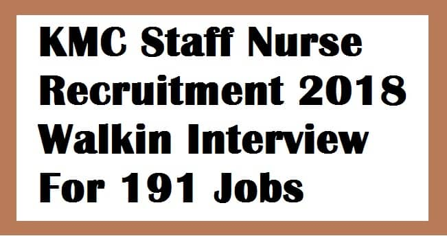 KMC Staff Nurse Recruitment