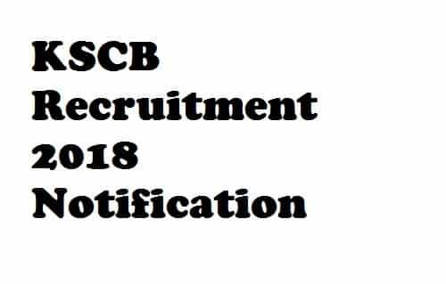 KSCB Recruitment 2018