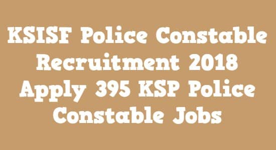KSISF Police Constable Recruitment