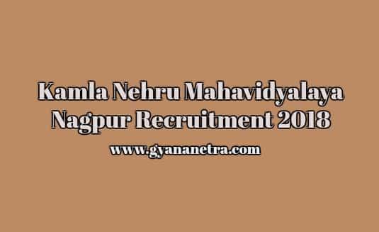 Kamla Nehru Mahavidyalaya Nagpur Recruitment 2018