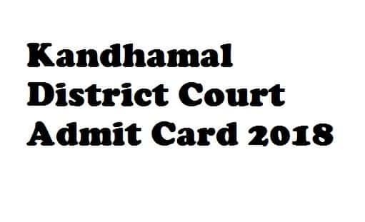Kandhamal District Court Admit Card 2018