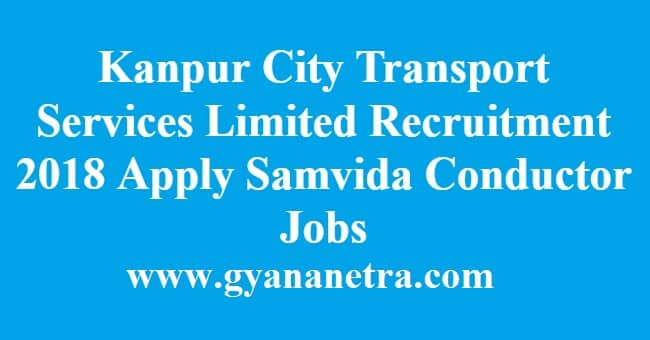 Kanpur City Transport Services Limited Recruitment