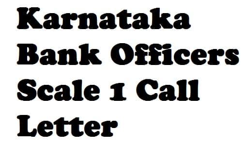Karnataka Bank Officers Scale 1 Call Letter 2018