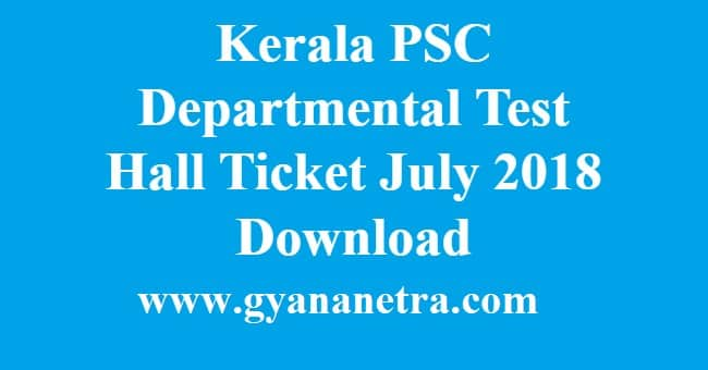 Kerala PSC Departmental Test Hall Ticket