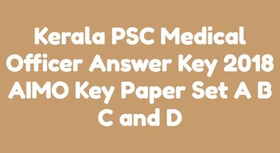 Kerala PSC Medical Officer Answer Key 2018