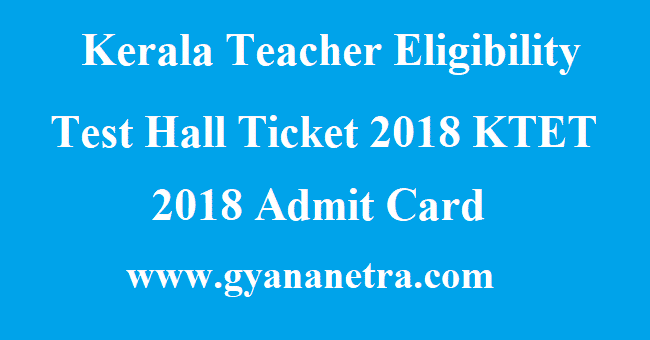 Kerala Teacher Eligibility Test Hall Ticket