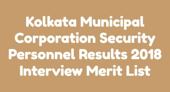 Kolkata Municipal Corporation Security Personnel Results