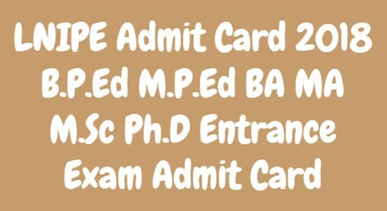 LNIPE Admit Card
