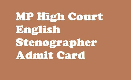 MP High Court English Stenographer Admit Card