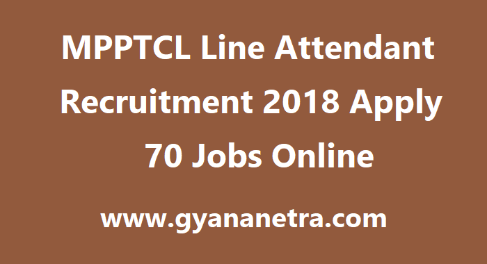 MPPTCL Line Attendant Recruitment