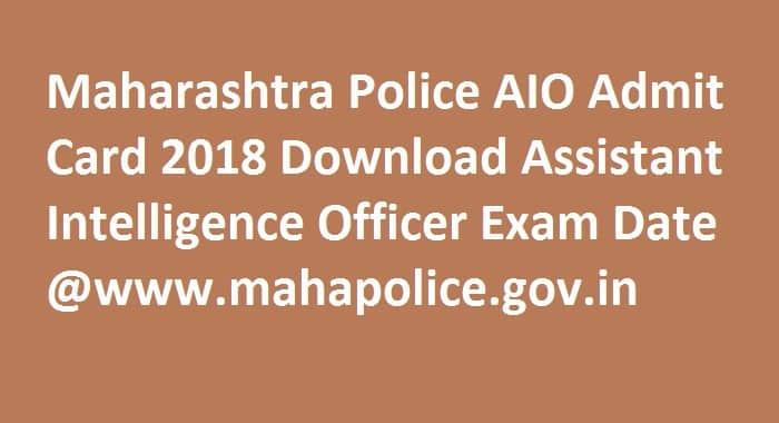 Maharashtra Police AIO Admit Card
