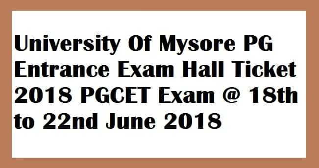 Mysore University PG Entrance Exam Hall Ticket