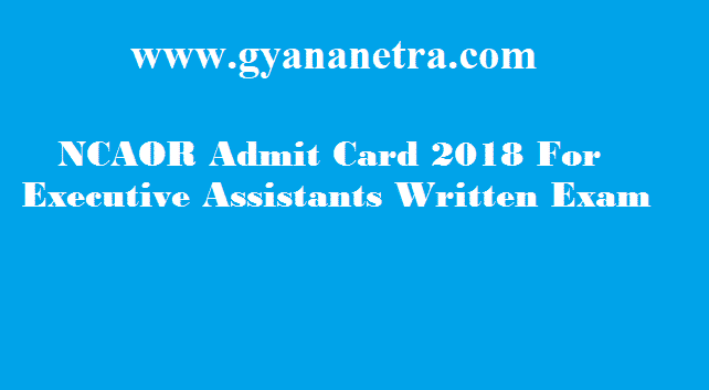 NCAOR Admit Card 2018