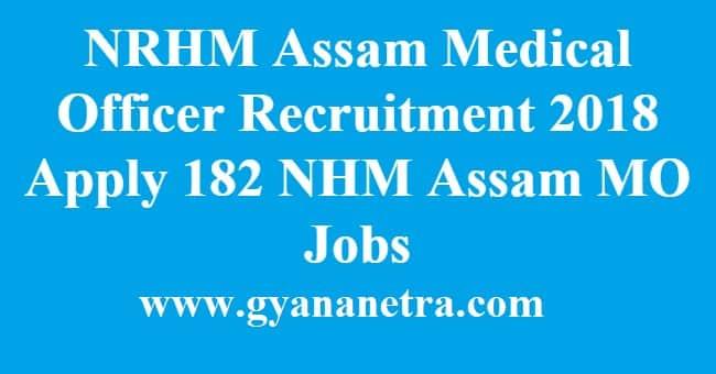 NRHM Assam Medical Officer Recruitment