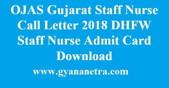 OJAS Gujarat Staff Nurse Call Letter