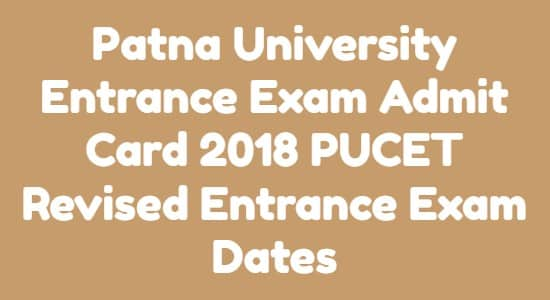 Patna University Entrance Exam Admit Card