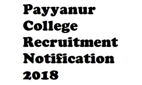 Payyanur College Recruitment