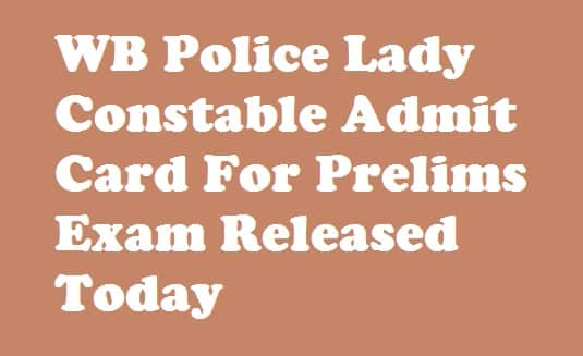 WBP Lady Constable Admit Card