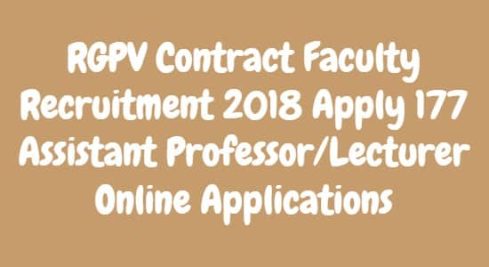 RGPV Contract Faculty Recruitment