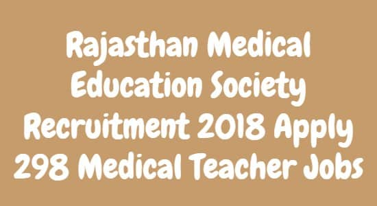 Rajasthan Medical Education Society Recruitment