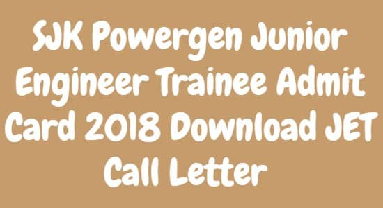 SJK Powergen Junior Engineer Trainee Admit Card