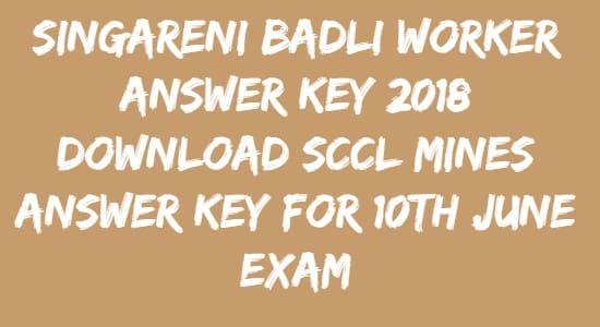 Singareni Badli Worker Answer Key
