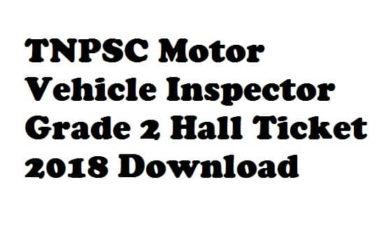 TNPSC Motor Vehicle Inspector Hall Ticket