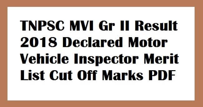 TNPSC MVI Gr II Result