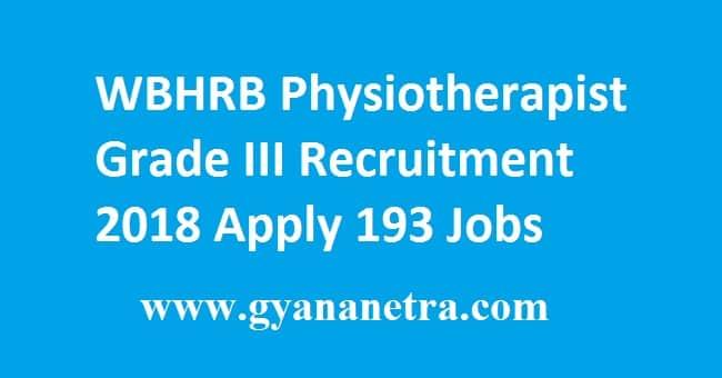 WBHRB Physiotherapist Grade III Recruitment 2018