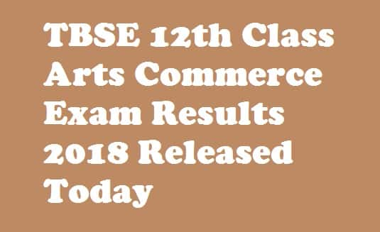 TBSE HS Result 2018 Arts Commerce