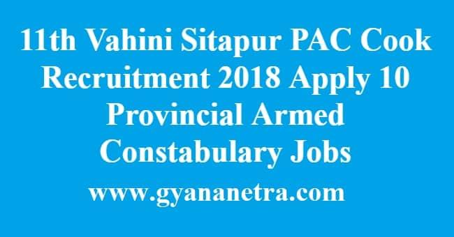 11th Vahini Sitapur PAC Cook Recruitment