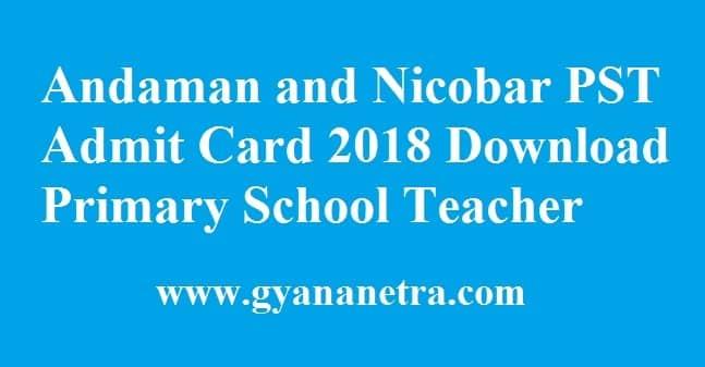 Andaman and Nicobar PST Admit Card