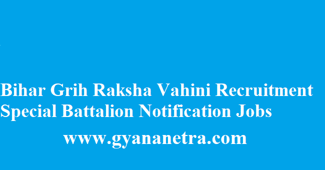 Bihar Grih Raksha Vahini Recruitment 2018