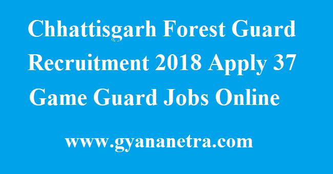 Chhattisgarh Forest Guard Recruitment