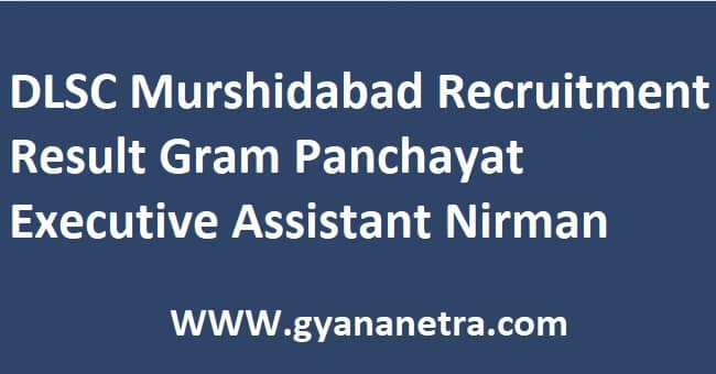 DLSC Murshidabad Recruitment Result Gram Panchayat Executive Assistant Nirman Sahayak Secretary DEO Merit List