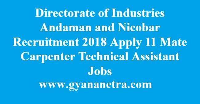Directorate of Industries Andaman and Nicobar Recruitment
