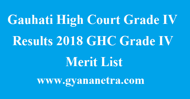 Gauhati High Court Grade IV Results