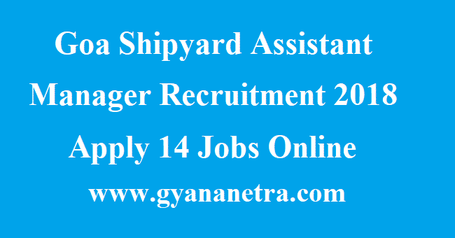 Goa Shipyard Assistant Manager Recruitment