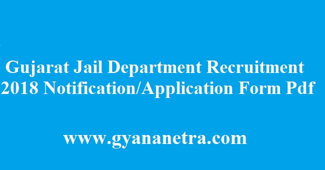 Gujarat Prisons Department Recruitment 2018
