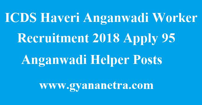 ICDS Haveri Anganwadi Worker Recruitment