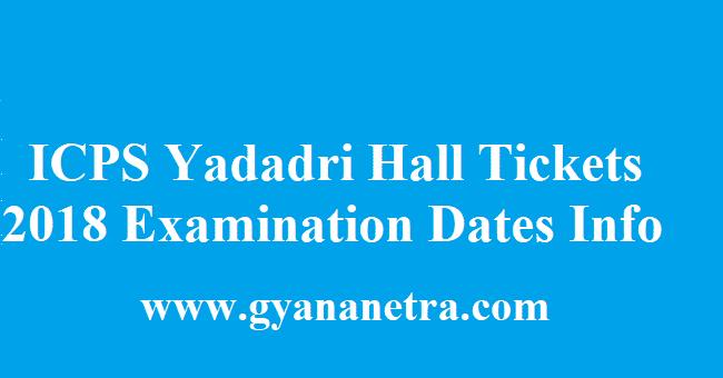 ICPS Yadadri Hall Ticket 2018