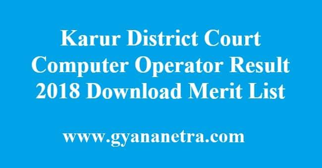 Karur District Court Computer Operator Result