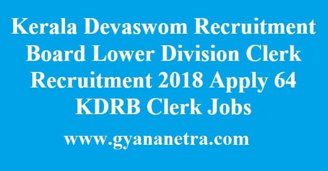 Kerala Devaswom Recruitment Board Lower Division Clerk Recruitment