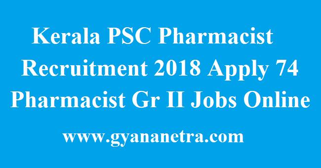 Kerala PSC Pharmacist Recruitment