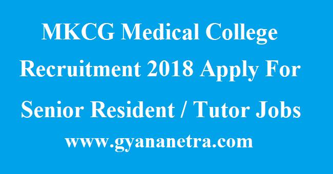 MKCG Medical College Recruitment
